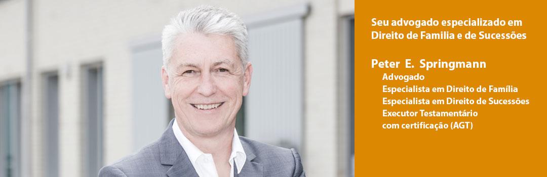 Peter E. Springmann – Seu advogado especializado em DIreito de Familia e de Sucessões